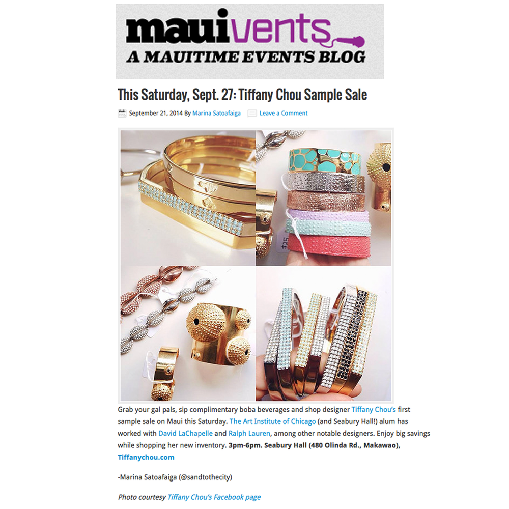 "Tiffany Chou's FIRST-EVER sample sale was featured on MauiEvents blog (above), as well as in Maui No Ka 'Oi Magazine's ""Calendar of Events"" section (below)."