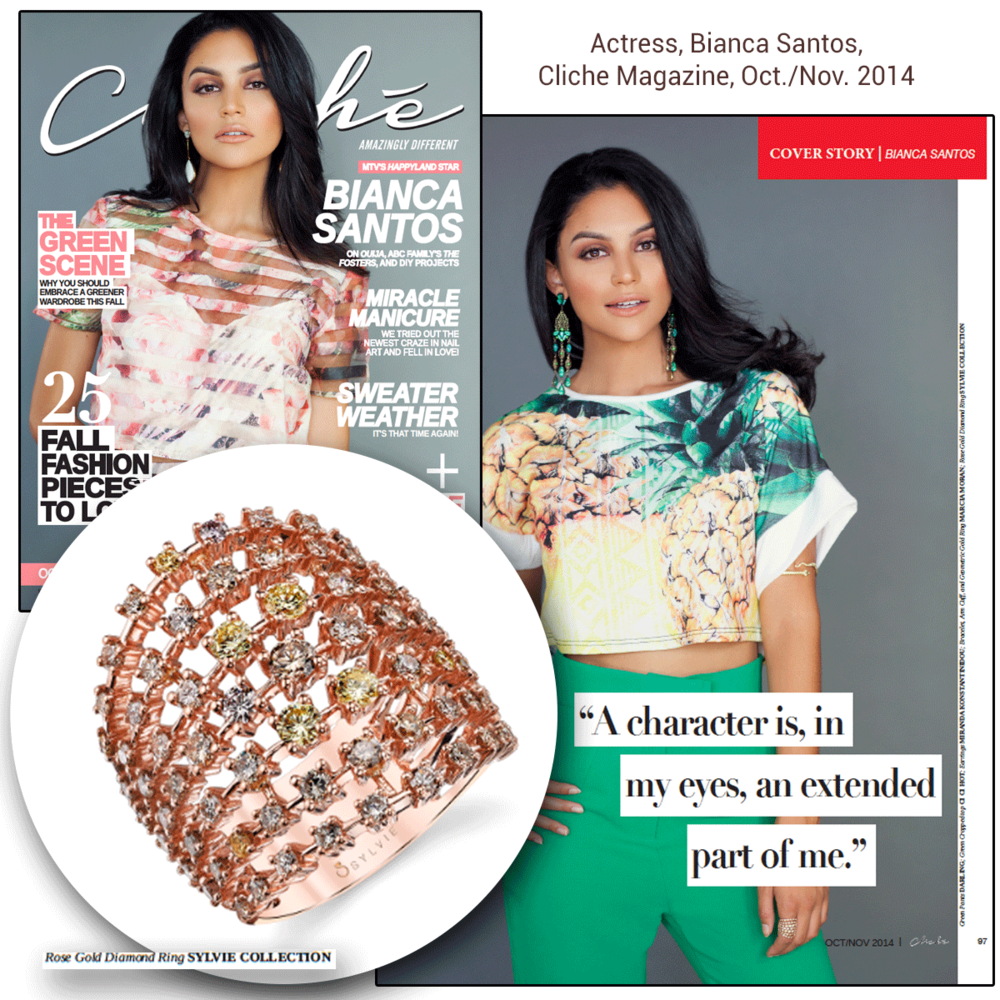 Actress, Bianca Santos, wears a Sylvie Collection(above) and Supreme Jewelry(below) ring in the Oct/Nov 2014 issue of Cliche Magazine!