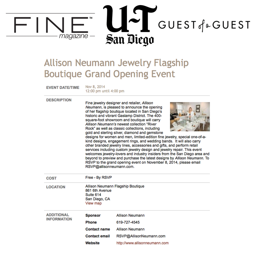 We're so excited for the opening of Allison Neumann's grand opening launch of her new jewelry flagship boutique this Saturday! If you're in the San Diego area, be sure to stop by! Thanks to Fine Magazine, UT San Diego and Guest of a Guest for sharing the news!