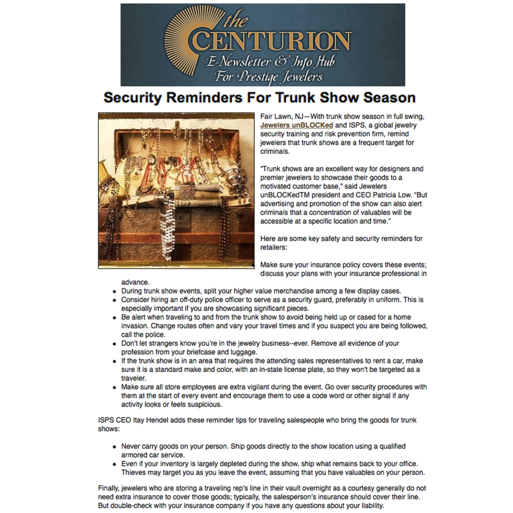 Check out Jewelers unBLOCKed's security reminders during trunk show season on the Centurion!