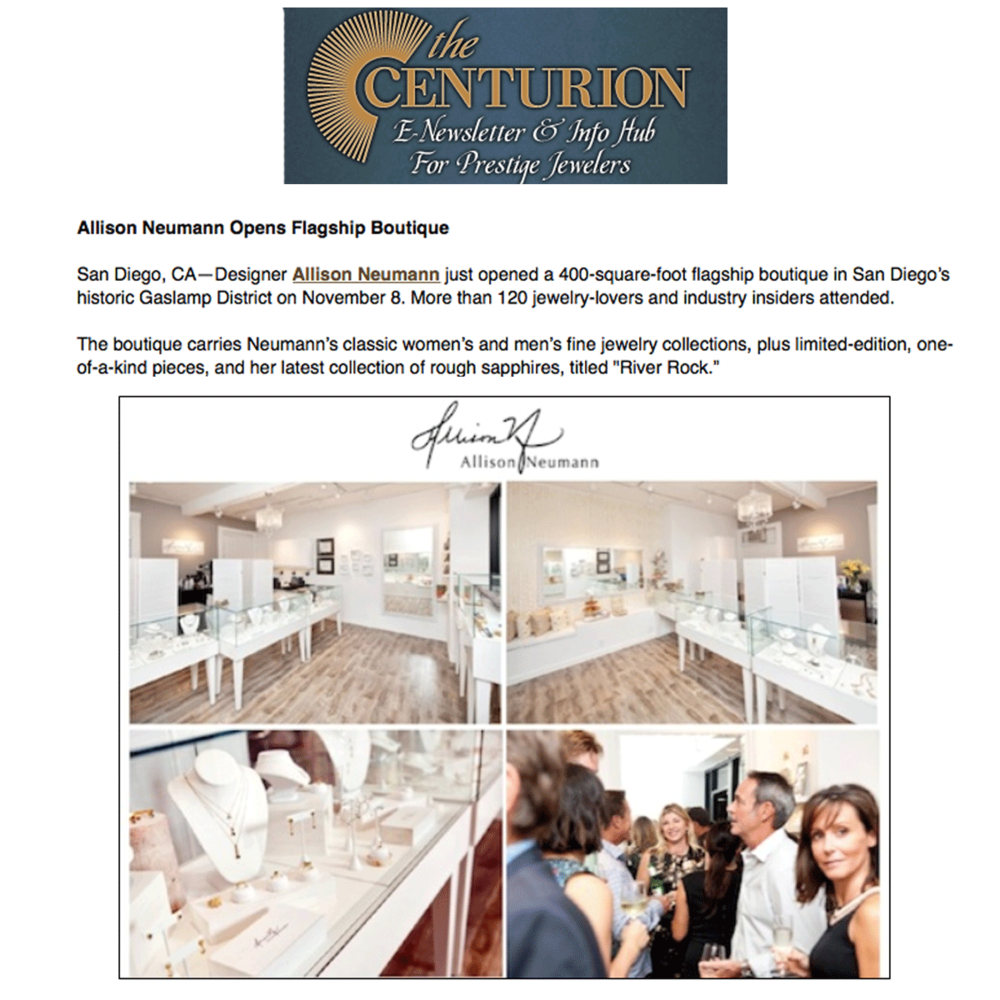 Congrats to Allison Neumann on the successful launch of her new jewelry flagship boutique in San Diego! Thanks Centurion for featuring!