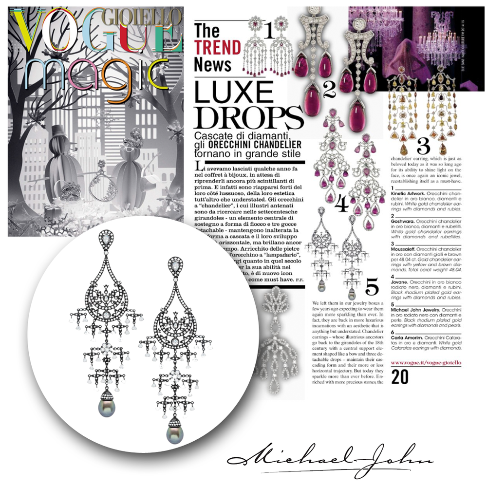 How beautiful! Michael John Jewelry was also featured in Vogue Gioiello with these long, dazzling diamond earrings.
