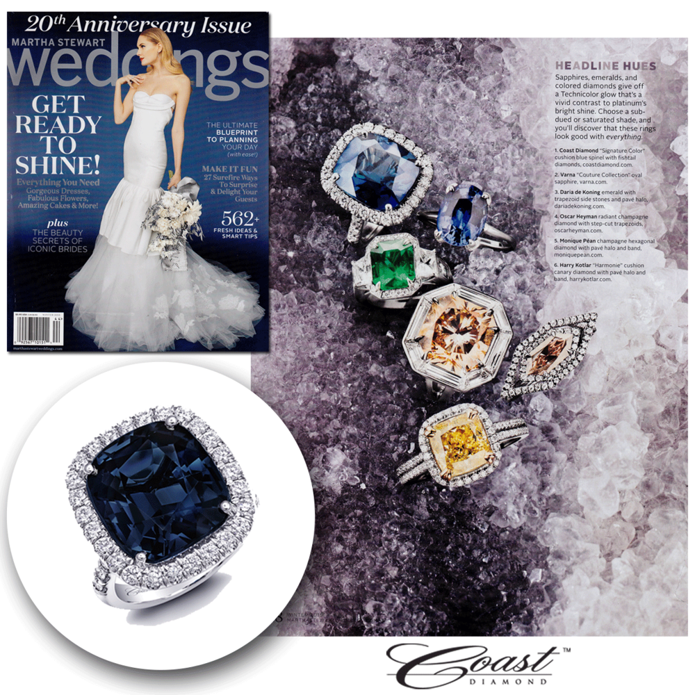 Bring it back to the blue! Thank you Martha Stewart Weddings for featuring Coast Diamond's big, bold engagement ring in your 20th Anniversary edition.