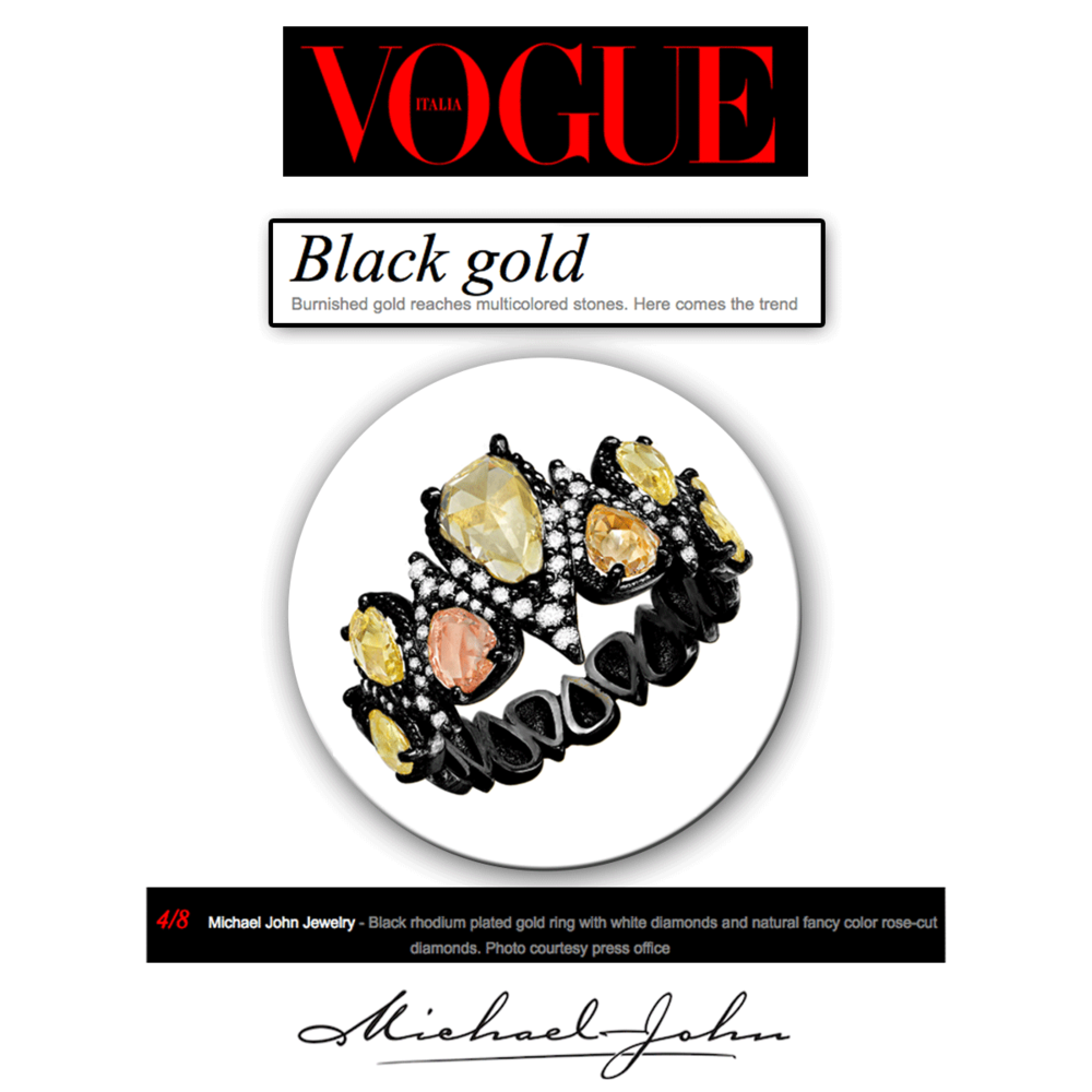Let's get fancy! Thank you Vogue Italia for featuring Michael John Jewelry's exquisite black rhodium plated gold ring with an assortment of colorful diamonds.