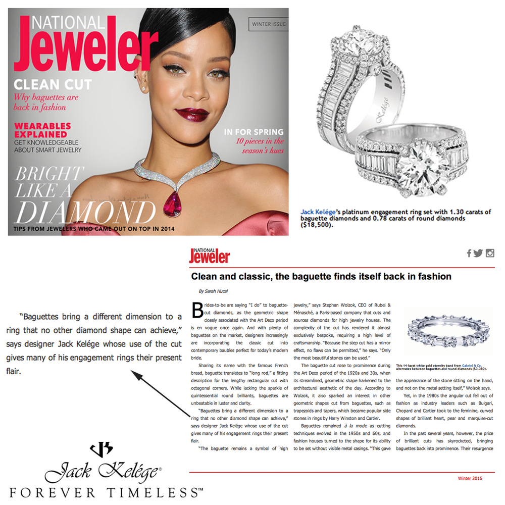 Baguettes are forever timeless! Thank you National Jeweler for featuring wise words from Jack himself, as well as a lovely Jack Kelege platinum engagement ring!
