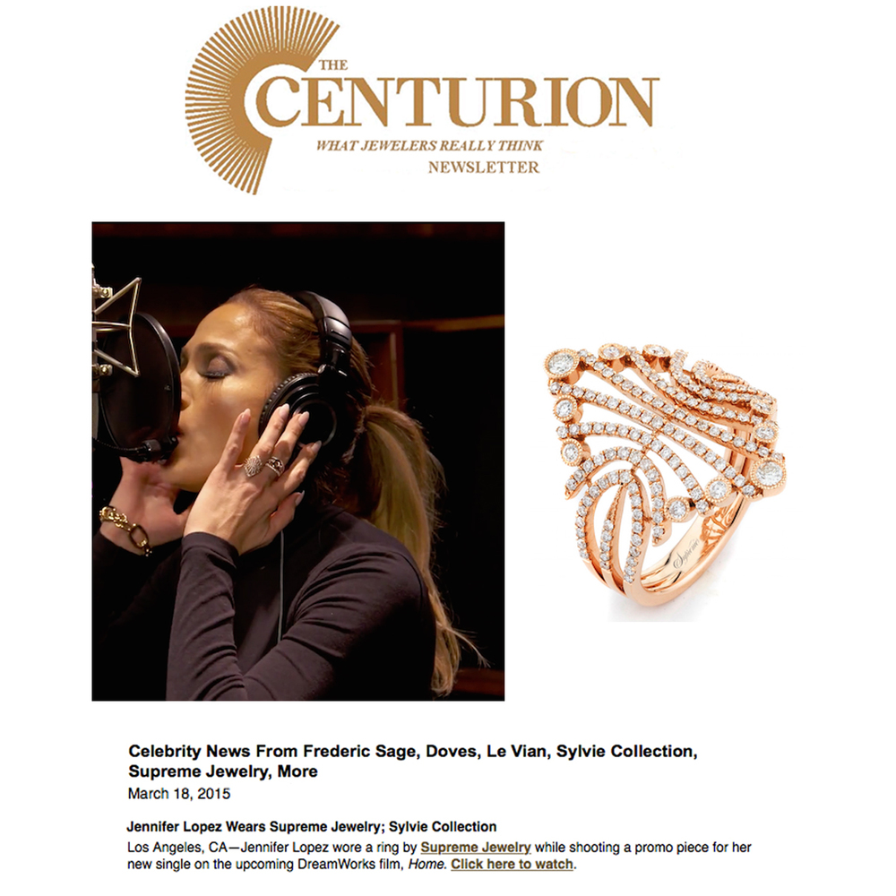 Thank youCenturion Newsletterfor featuring J-LO wearing a sparkling rose gold and diamond Supreme Jewelry ring!