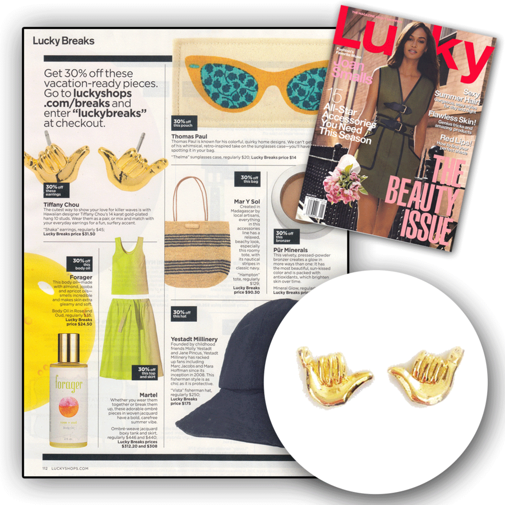 Now that summer has almost arrived, it's time to hang loose with these Tiffany Chou Shaka earrings! Thank you Lucky Magazine for featuring these trendy earrings!