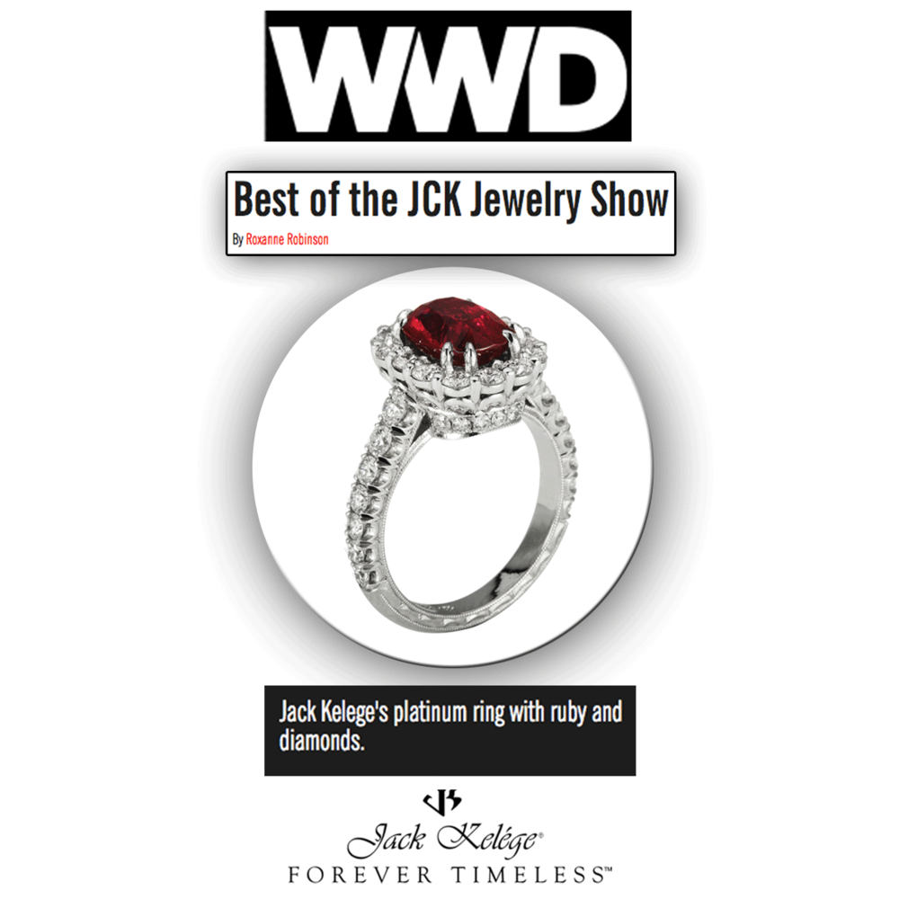 Best of the best at JCK Las Vegas 2015! Here's to WWD for featuring Jack Kelege's platinum engagement ring with a ruby center stone!