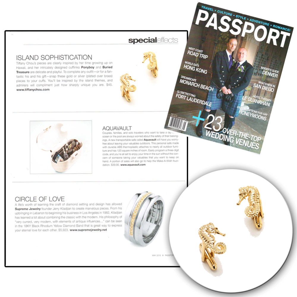 Here's to Passport Magazine featuring Tiffany Chou's ocean-inspired Ponyboy cufflinks!