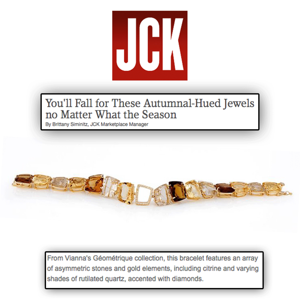 No matter what the season, we know these autumnal hues will always be in fashion. Thank you JCK Marketplace for featuring VIANNA BRASIL's absolutely stunning bracelet from their Geometrique Collection.