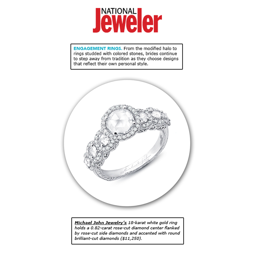Michael John Jewelry evokes unique beauty and true elegance, as each piece is hand-crafted to meet the bride and groom's needs. Thank you National Jeweler for featuring this white gold and diamond stunner!