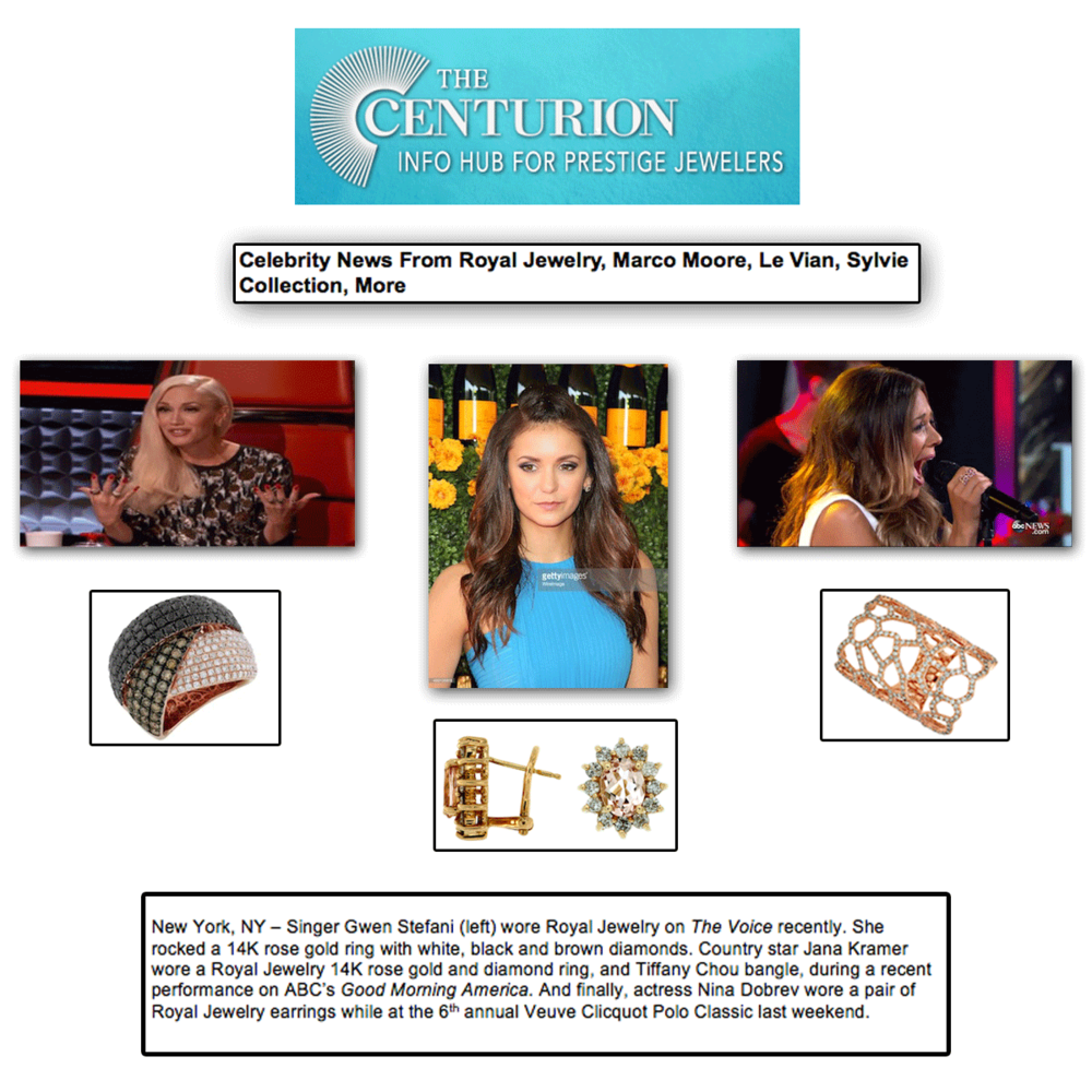 Thank you The Centurion Newsletter for featuring a Gwen Stefani, Nina Dobrev & Jana Kramer, all sparkling in Royal Jewelry jewels!