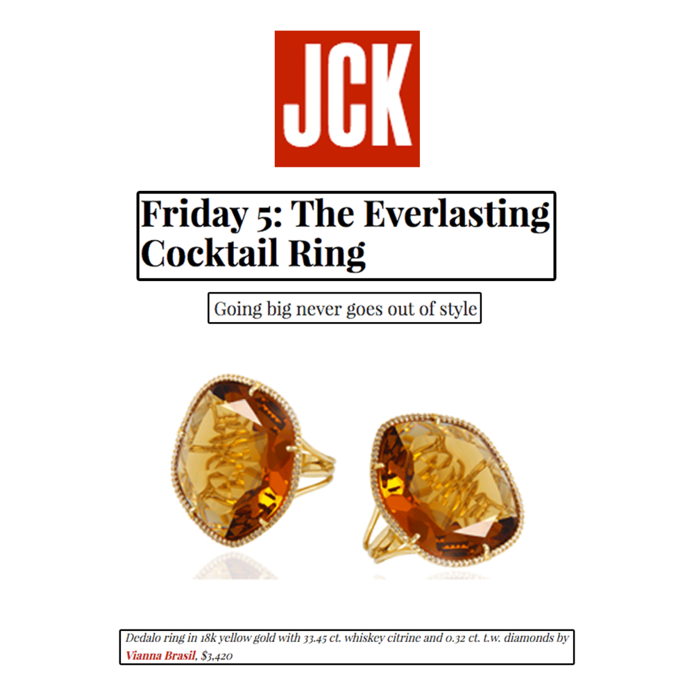 Go big or go home! Thank you JCK Marketplace for featuring these whiskey citrine-colored cocktail rings by VIANNA BRASIL.