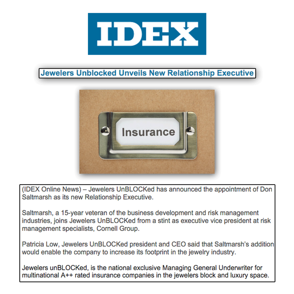 Thank you IDEX for featuring the latest news from jewelers unBLOCKed. We're so happy to give a warm welcome to Don Saltmarsh as the new Relationship Executive!