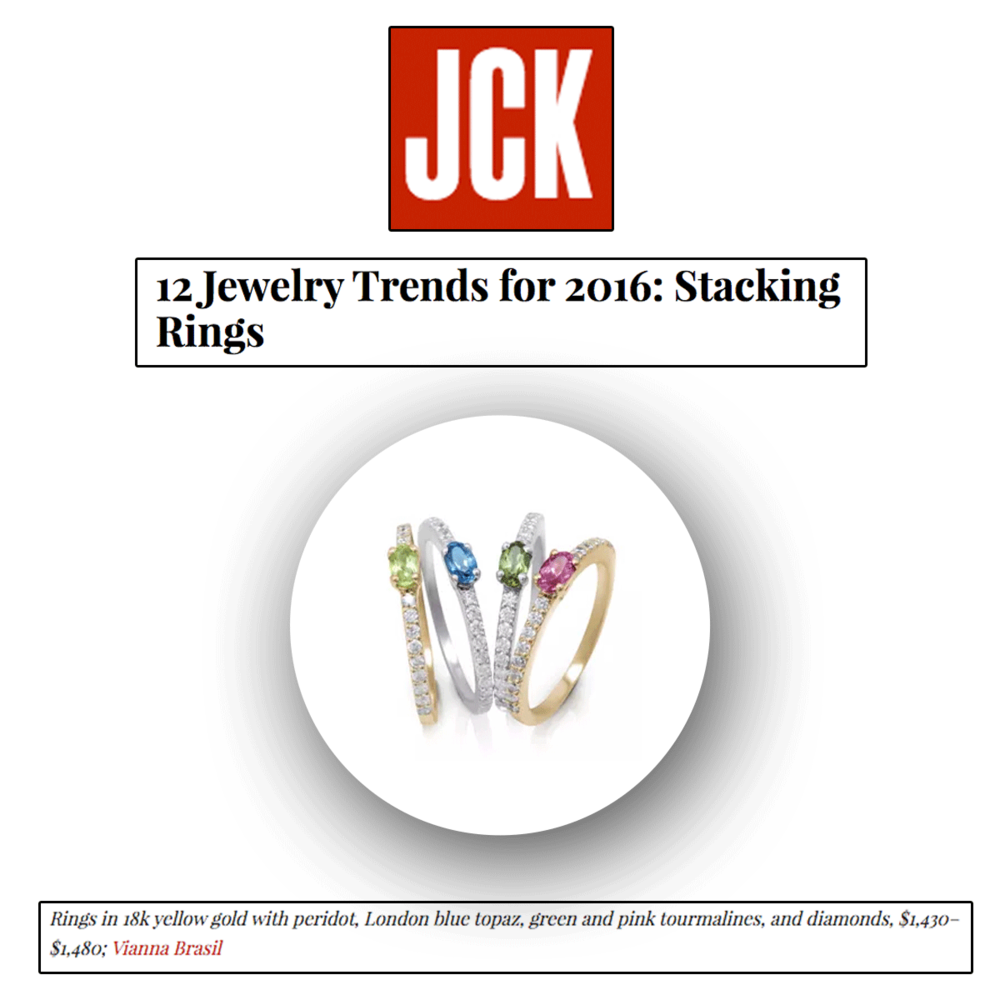 Stacks are the new black...if you didn't already know! Thank you JCK Marketplace for featuring VIANNA BRASIL's assortment of stackable rings.