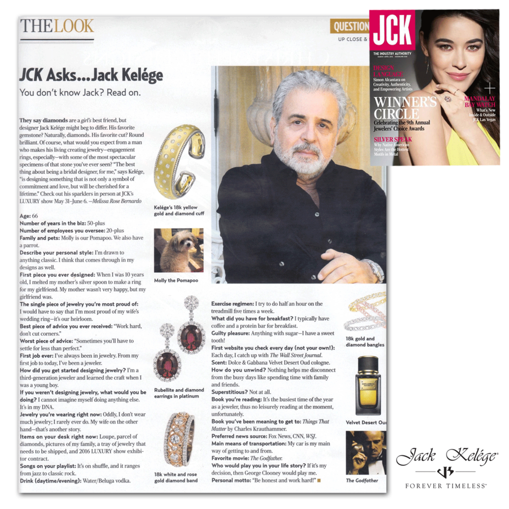 Thank you JCK Magazine for featuring a designer profile on Jack Kelege, known for his high-end luxury timeless pieces!