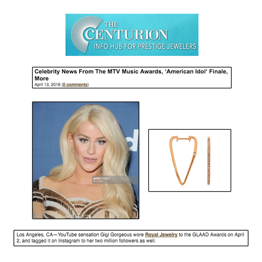 Thank you Centurion Newsletter for featuring Gigi Gorgeous sparkling in these rose gold earrings by Royal Jewelry!
