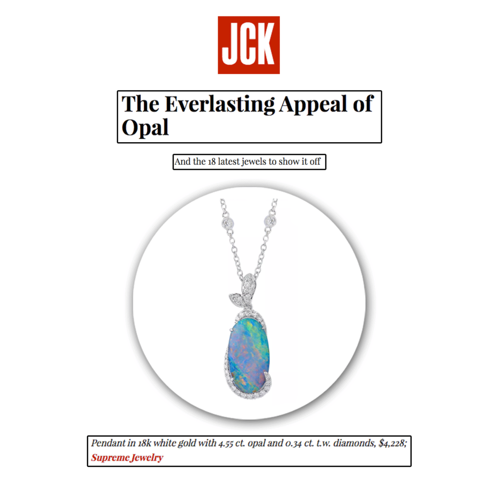 Supreme was featured in JCK online for its stunning opal and diamond pendant!