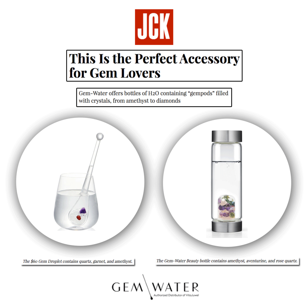 Gem-Water received yet another feature on JCK online and we couldn't be happier to see how everyone is in love with this product as much as we are!