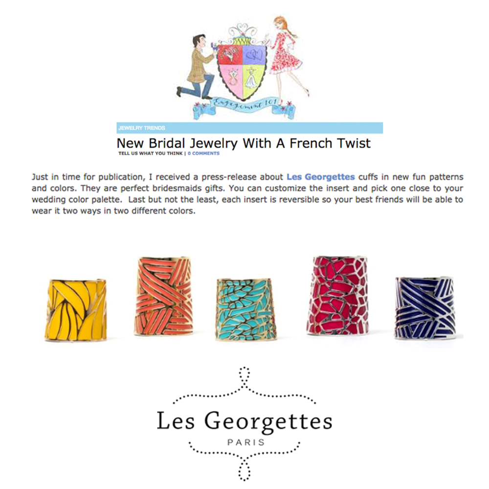 """Les Georgettes cuffs were named """"the perfect bridesmaids gift"""" in the latest Engagement 101 article. How Fun!"""