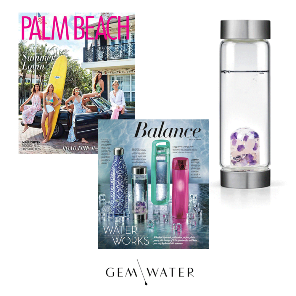 Gem Water is making a splash in the latest issue of Palm Beach magazine.