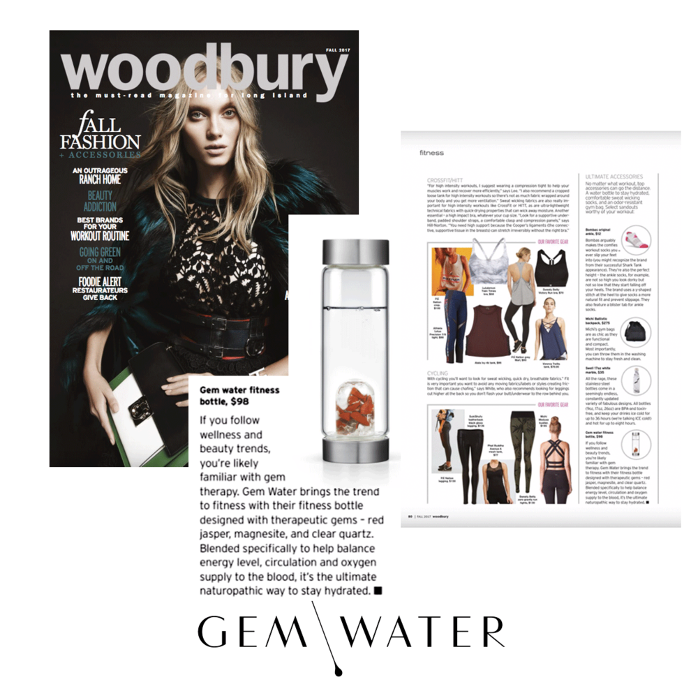 Gem Water brings the trend of fitness in the latest Woodbury issue.