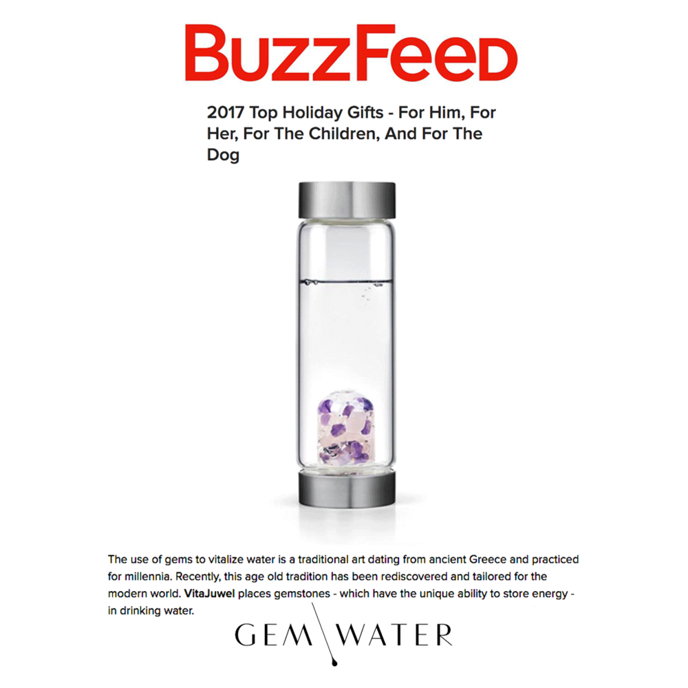 "Gem Water is named one of the ""2017 Top Holiday Gifts"" in Buzzfeed."