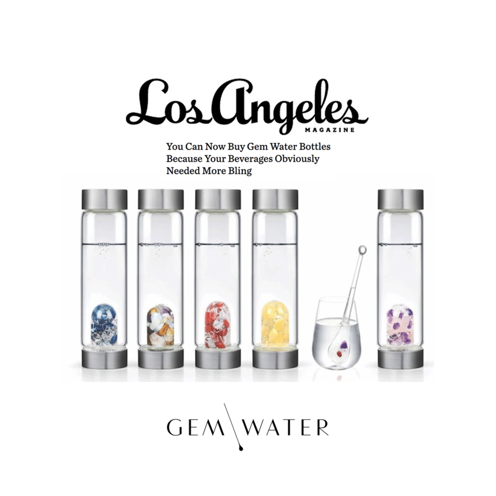 Gem Water was featured in the latest Los Angeles Magazine issue.