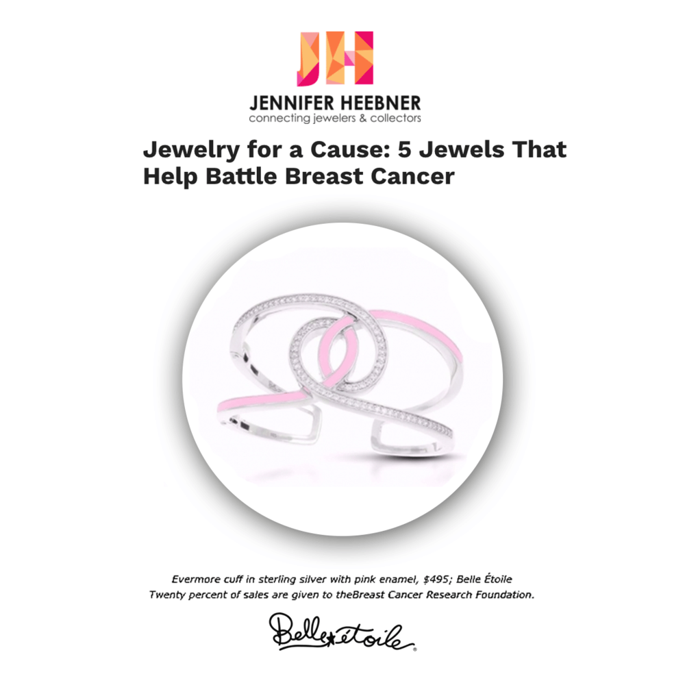 "JenniferHeebner.com highlighted Belle Etoile as one of the ""5 Jewels That Help Battle Breast Cancer."""