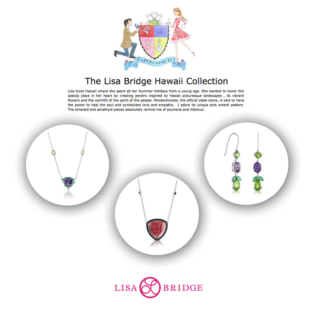 These three Lisa Bridge Hawaii Collection pieces were highlighted in the latest Engagement101 feature.