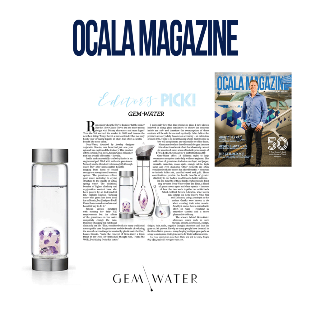 """Gem Water was featured as an """"Editors Pick"""" in OCALA Magazine."""