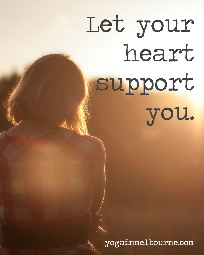 Let your heart support you, in yoga and in life. Image: Unsplash