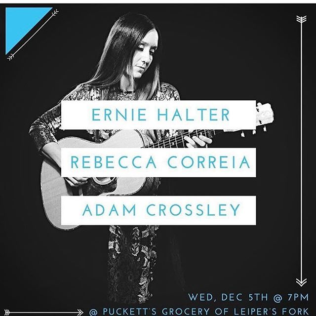 Join me and two of my favorite singer songwriters on Dec. 5th @puckettsleipersfork @rebeccacorreia @erniehalter #writersnight #intheround