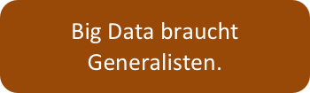 Big Data - These Generalisten.png