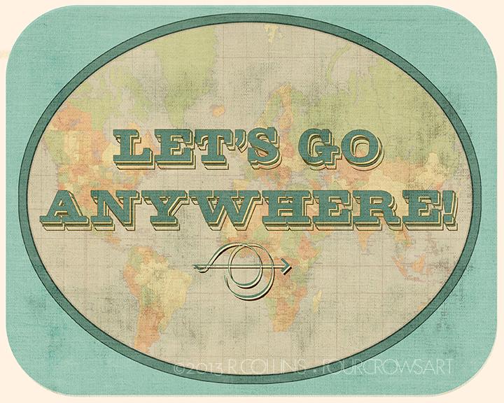 LetsGoAnywhere.jpg