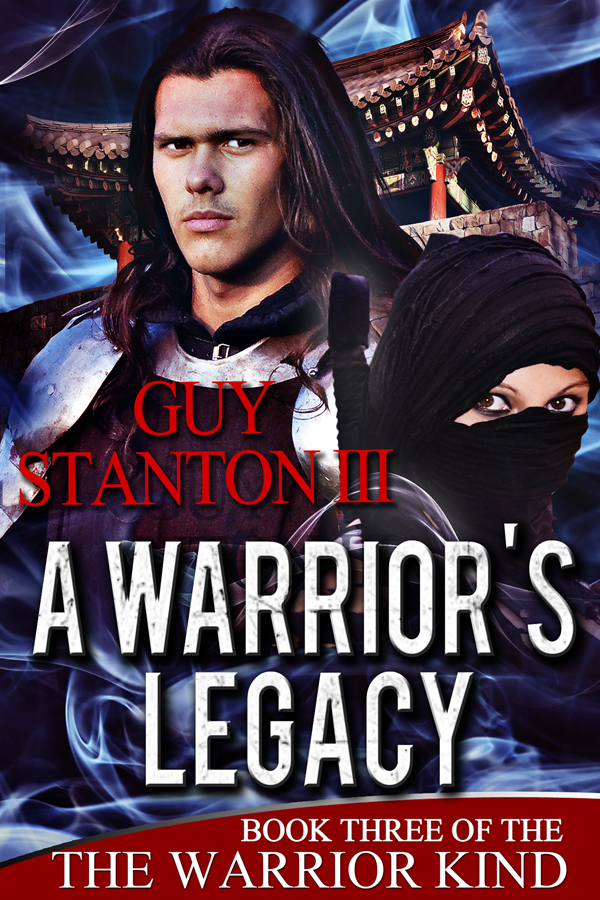 A Warrior's Legacy, Book #3 of The Warrior Kind