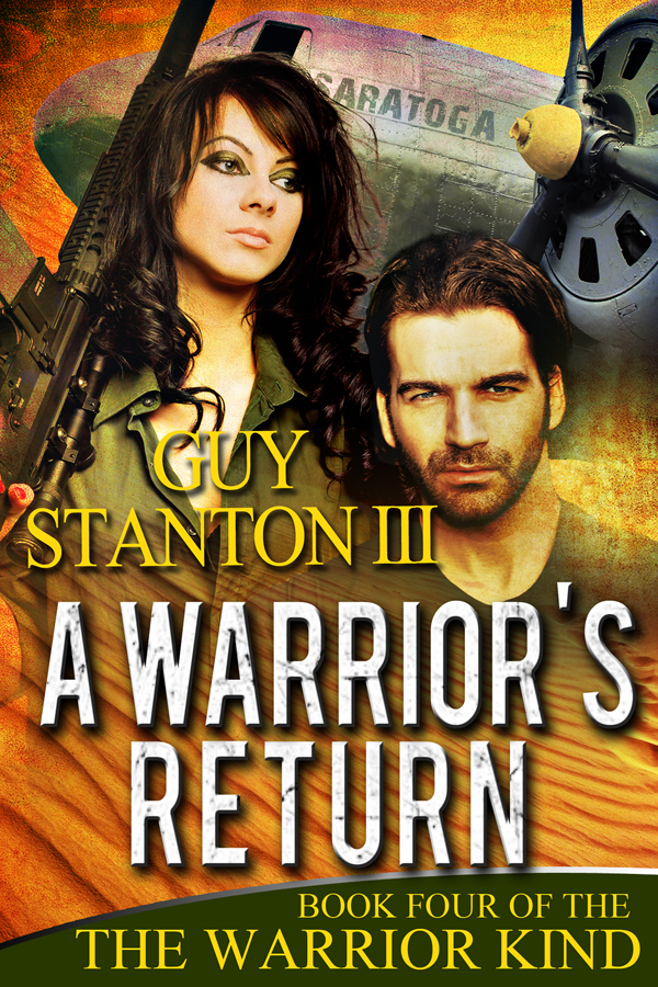 A Warrior's Return, Book #4 of The Warrior Kind