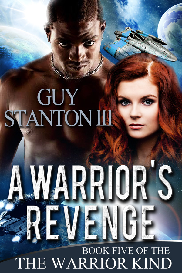 A Warrior's Revenge, Book #5 of The Warrior Kind