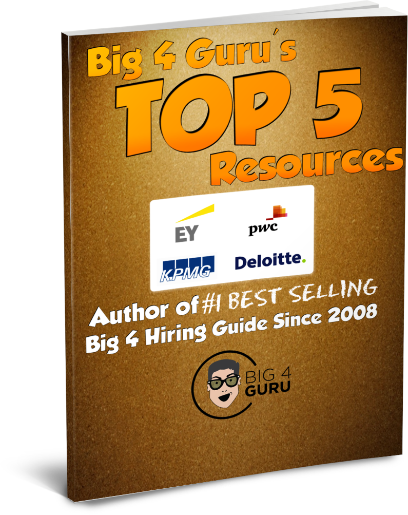 Top 5 Resources for anyone looking to get hired by Big 4 Accounting Firms!