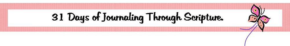 31 days of journaling through scripture