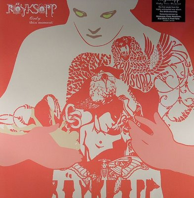 Royksopp - Only This Moment (The Remixes) FRONTAL.jpg