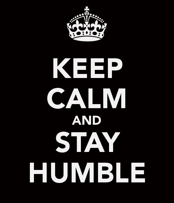 keep-calm-and-stay-humble.png