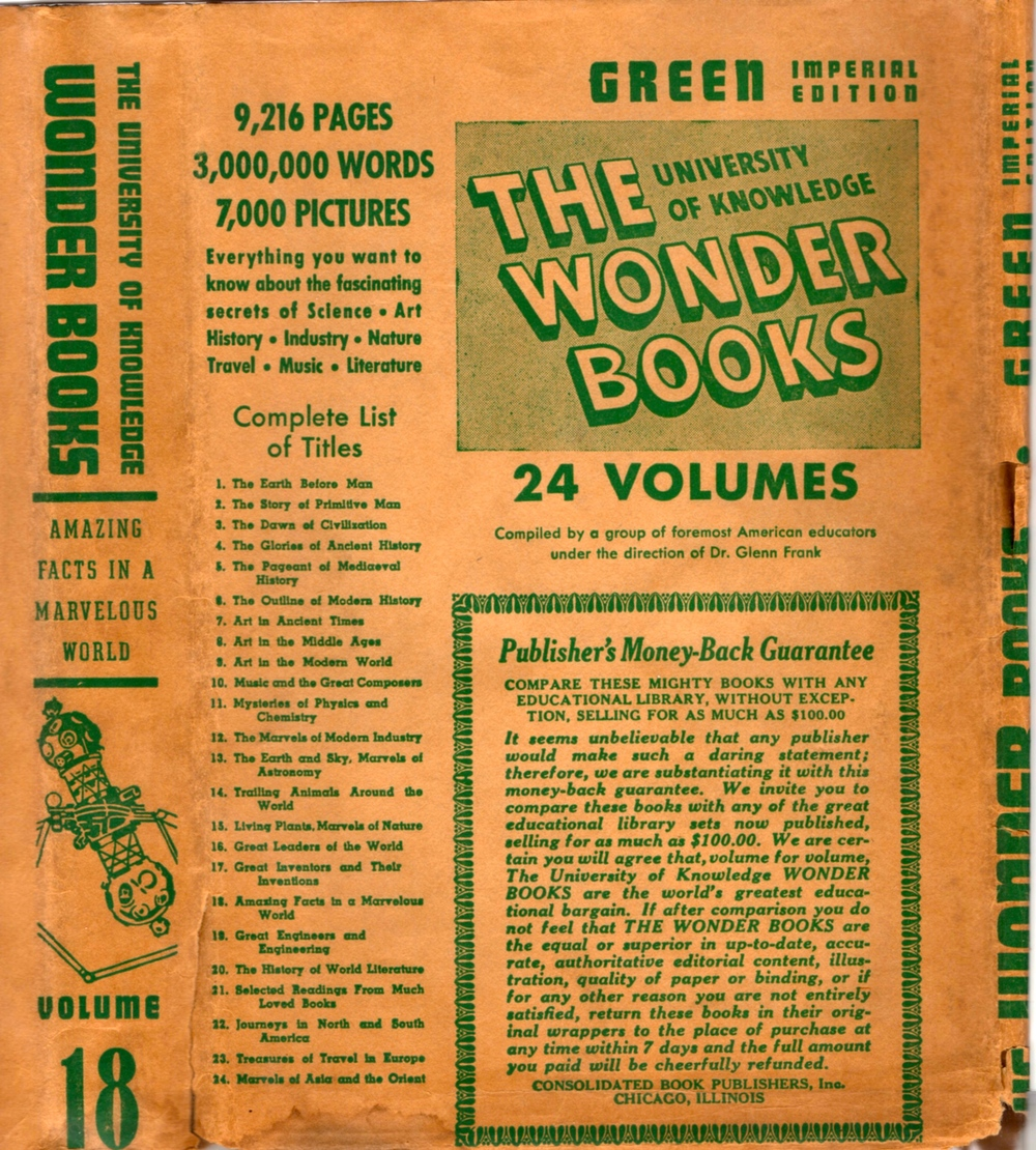 "Dust Jacket to Volume 18 of the ""Green Imperial Edition."" Starrett edited  A Modern Book of Wonders: Amazing Facts in a Remarkable World . Don't you just love the breathless way in which the dj has become a billboard for the series? And who would not want to own the ""Green Imperial Edition""? Sounds pretty darned fancy to me."