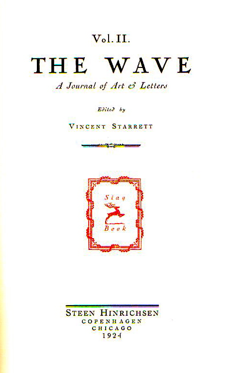 The title page to next-to-last number of  The Wave . Starrett says that while his name was listed as editor, he had little to do with the issue.
