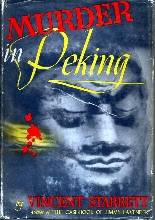 Known as  The Laughing Buddha  during an earlier paperback publication in 1937, this is the first edition of the hardback  Murder in Peking .