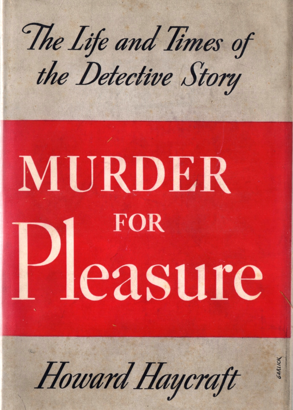 The dust jacket to the 1941 edition of  Murder for Pleasure .