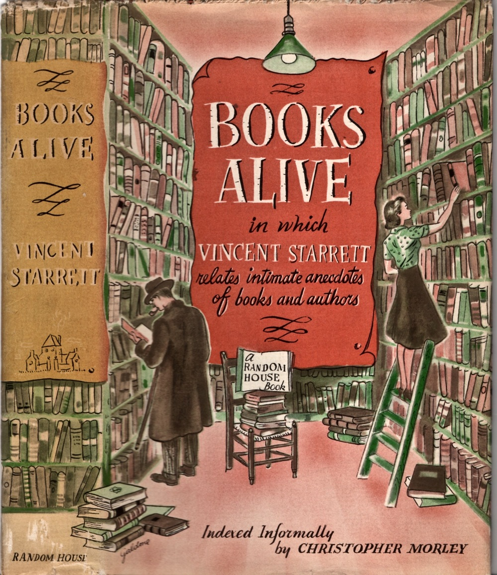 The very handsome dust jacket to the original edition of Books Alive. I like to think it's how Starrett was happiest: in a bookshop surrounded by walls of used books.