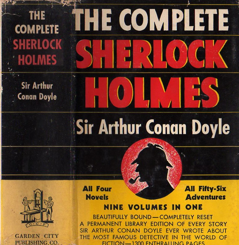 The Complete Sherlock Holmes as I first saw it decades ago in the Carnegie Library. I was fortunate enough to find a copy in dust jacket many years later.