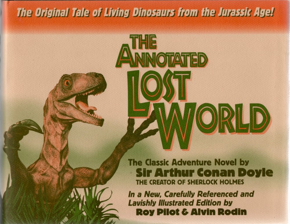 The dust jacket to The Annotated Lost World, published in 1996 by Wessex Press and annotated by Roy Pilot and the late Al Rodin. If you don't have it, get it.