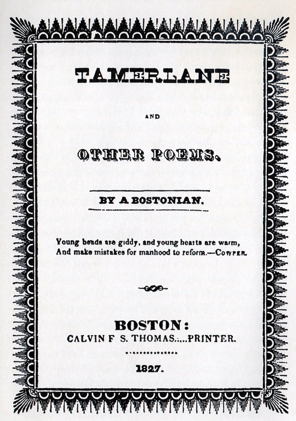 The cover of Tamerlane from Vincent Starrett's book   Penny Wise & Book Foolish,  where h e reprints his essay on  Tamerlane .
